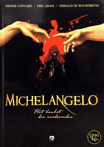 Michelangelo - Het banket der verdoemden