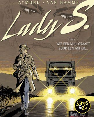Lady S 4 – Wie een kuil graaft voor een ander…