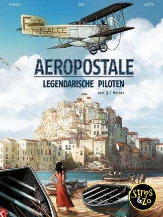 Aeropostale – Legendarische piloten 3 – Vachet