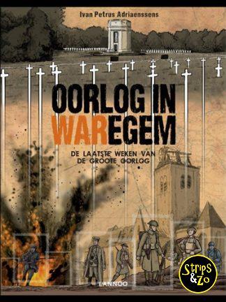 Adriaenssens, Ivan Petrus – Oorlog in Waregem – de laatste weken van de Groote Oorlog