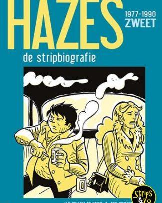 Hazes, de stripbiografie 2 - Zweet 1977-1990