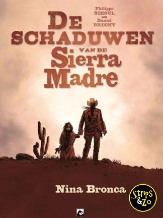Schaduwen van Sierra Madre, de 1 – Nina Bronca