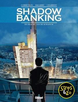 Shadow Banking 1 - De kracht van de schaduw