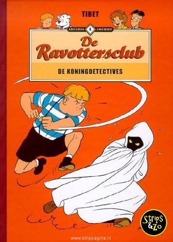 Arcadia Archief 4 - Ravottersclub - De koningdetectives