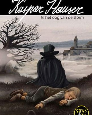 Kaspar Hauser - In het oog van de storm