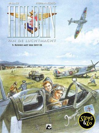 Helden van de luchtmacht 5 – Rodeo met een Spit IX