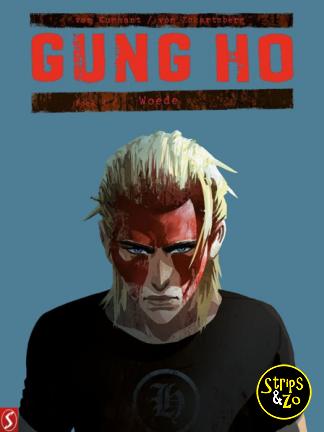 Gung Ho 4 – Woede