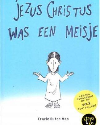 Jezuschristus was een meisje