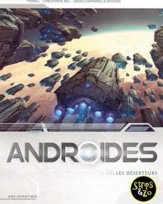 Androïden 6 - De deserteurs