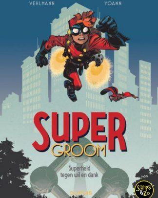 supergroom 1 Superheld tegen wil en dank