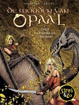 Wouden van Opaal 8 - De horden van het duister