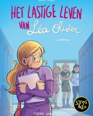 Het Lastige Leven van Lea Olivier 2 Roddels