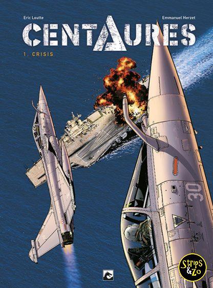 Centaures 1 Crisis