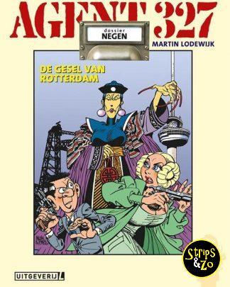 Agent 327 - Dossier HC 9 - De gesel van Rotterdam
