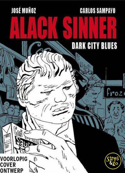 Alack Sinner Bundeling 1 Dark city blues