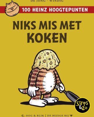Heinz 100 hoogtepunten 3 Niks mis met Koken