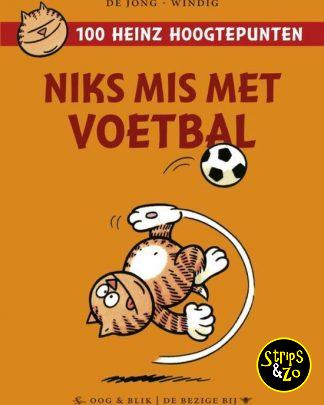 Heinz 100 hoogtepunten 5 Niks mis met Voetbal