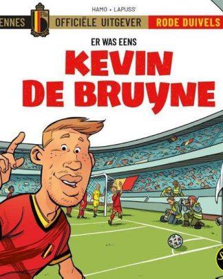 De Rode Duivels Er was eens Kevin de Bruyne