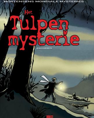 Mortensens Mondiale Mysteries 6 Het tulpen mysterie