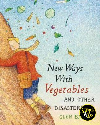 New ways with vegetables and other disasters